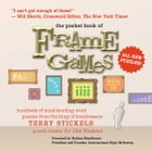 The Pocket Book of Frame Games: Hundreds of Mind-Bending Word Puzzles from the King of Brain Teasers! by Terry Stickels
