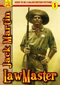Lawmaster (A Piccadilly Publishing Western Book 5)