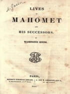 Mahomet and His Successors (Classic Reprint) by Washington Irving