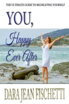You, Happy Ever After by Dara Fischetti