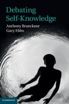 Debating Self-Knowledge