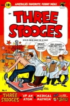 The Three Stooges, Number 4, Up an Atom by Yojimbo Press LLC