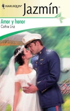 Amor y honor by Cathie Linz