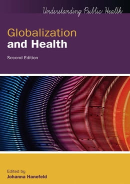 Book Globalization And Health by Johanna Hanefeld