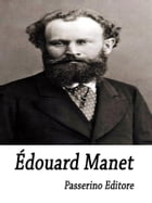 Édouard Manet by Passerino Editore