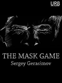 The Mask Game