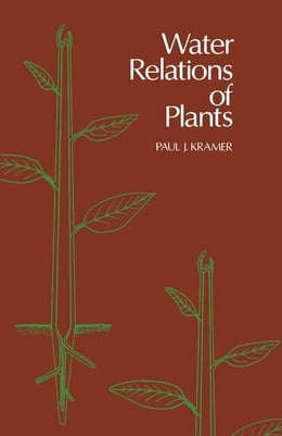 Book WATER RELATIONS OF PLANTS by Kramer, Paul J