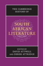 The Cambridge History of South African Literature
