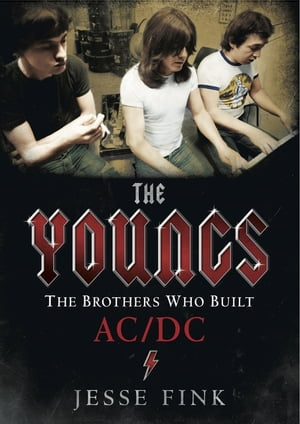 The Youngs The Brothers Who Built AC/DC