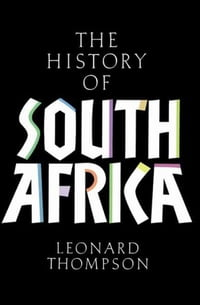 A History of South Africa: Revised Edition