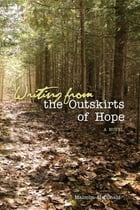Writing From the Outskirts of Hope Cover Image