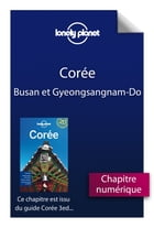 Corée 3 - Busan et le Gyeongsangnam-Do by Lonely Planet