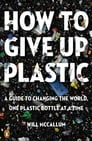 How to Give Up Plastic Cover Image