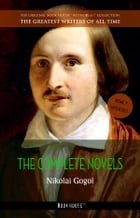 Nikolai Gogol: The Complete Novels [newly updated] (Book House Publishing) by Nikolai Gogol