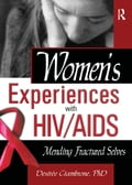 Women's Experiences with HIV/AIDS 203c9286-8427-490a-9a8b-471a282e4567