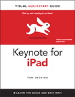 Book Keynote for iPad: Visual QuickStart Guide by Tom Negrino