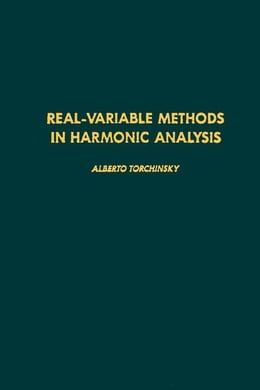 Book Real-variable methods in harmonic analysis by Torchinsky, Alberto