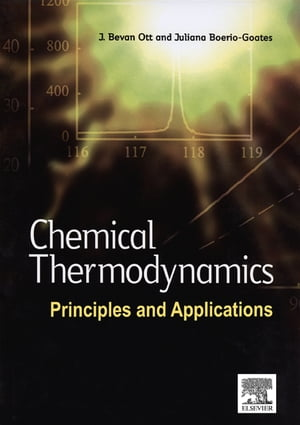 Chemical Thermodynamics: Principles and Applications Principles and Applications