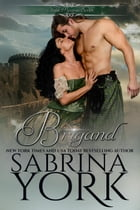 Brigand: Noble Passions by Sabrina York