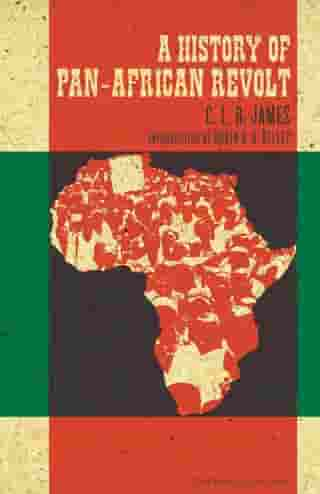 A History of Pan-African Revolt by C. L. R. James
