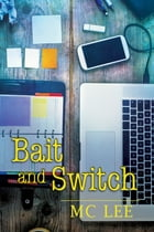 Bait and Switch by MC Lee