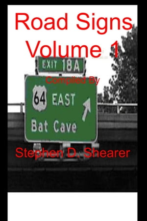 Road Signs Volume 1 by Stephen Shearer