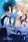 A Tropical Fish Yearns for Snow, Vol. 1 Cover Image