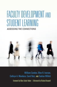 Faculty Development and Student Learning: Assessing the Connections