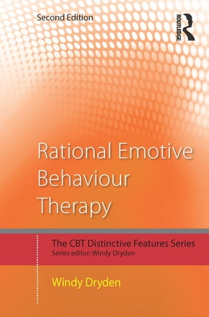 Rational Emotive Behaviour Therapy Distinctive Features