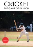 Cricket: The Game Of Passion by Knowledge – Pool Publishing(Editor)