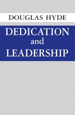 Book Dedication and Leadership by Douglas Hyde