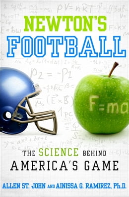 Book Newton's Football: The Science Behind America's Game by Allen St. John