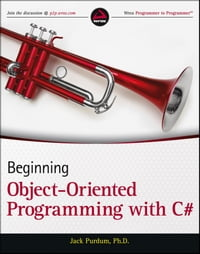 Beginning Object-Oriented Programming with C#
