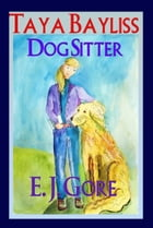 Taya Bayliss - Dog Sitter by Erica Gore