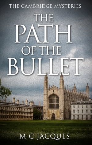 The Path of the Bullet