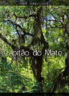 Capit?o do Mato by Philipe David
