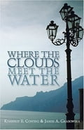 Where the Clouds Meet the Water e381af85-fbcb-4802-902a-02f340c7573f