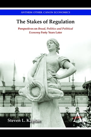 The Stakes of Regulation Perspectives on 'Bread,  Politics and Political Economy' Forty Years Later