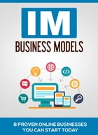 IM Business Models by SoftTech