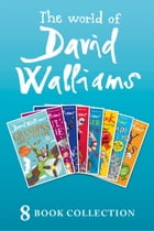 The World of David Walliams: 8 Book Collection (The Boy in the Dress, Mr Stink, Billionaire Boy, Gangsta Granny, Ratburger, Demon Dentist, Awful Aunti by David Walliams