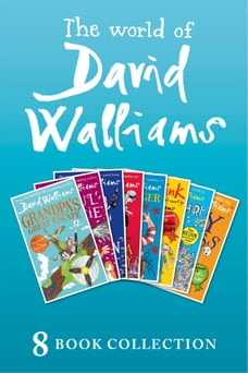 The World of David Walliams: 8 Book Collection (The Boy in the Dress, Mr Stink, Billionaire Boy…