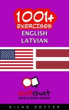 1001+ Exercises English - Latvian by Gilad Soffer