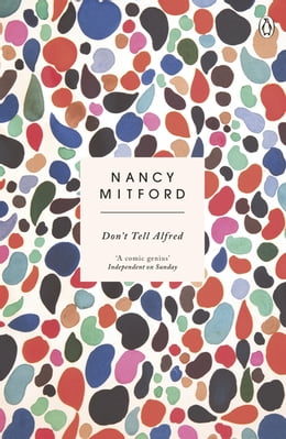Book Don't Tell Alfred by Nancy Mitford