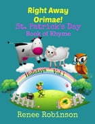 Right Away, Orimae!: Holiday Rhymes, #1 by Renee Robinson