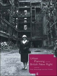 Urban Planning and the British New Right