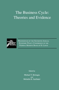 The Business Cycle: Theories and Evidence: Proceedings of the Sixteenth Annual Economic Policy…