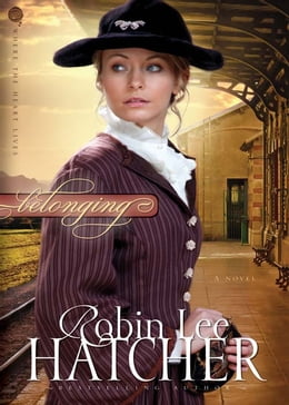 Book Belonging: A Novel by Robin Lee Hatcher