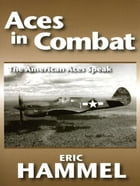 Aces In Combat by Eric Hammel