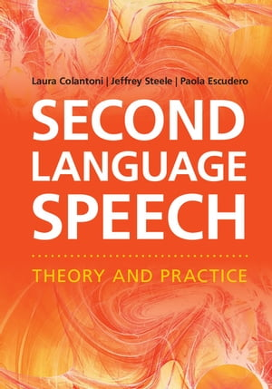 Second Language Speech Theory and Practice