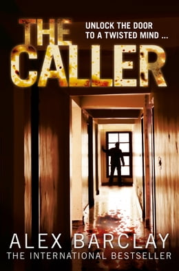Book The Caller by Alex Barclay